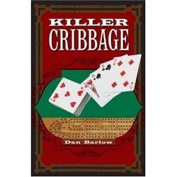 Killer Cribbage Dan Barlow